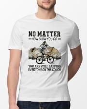 No Matter How Slow You Go Classic T-Shirt lifestyle-mens-crewneck-front-13