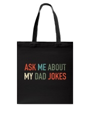Ask Me About My Dad Jokes Tote Bag thumbnail