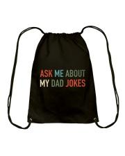 Ask Me About My Dad Jokes Drawstring Bag thumbnail