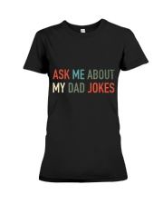 Ask Me About My Dad Jokes Premium Fit Ladies Tee thumbnail