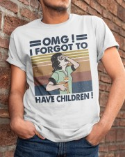 I Forgot To Have Children Classic T-Shirt apparel-classic-tshirt-lifestyle-26