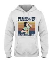 I Forgot To Have Children Hooded Sweatshirt thumbnail