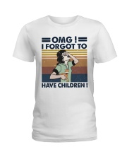 I Forgot To Have Children Ladies T-Shirt thumbnail