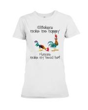 Chickens Make Me Happy Premium Fit Ladies Tee thumbnail