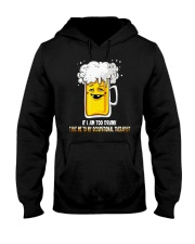 I Am Too Drunk Hooded Sweatshirt thumbnail