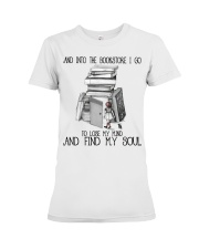 And Into The Bookstore Premium Fit Ladies Tee thumbnail