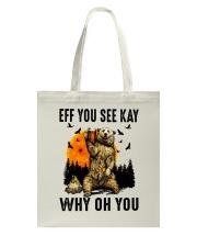 Eff You See Kay Why Oh You Tote Bag thumbnail