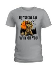 Eff You See Kay Why Oh You Ladies T-Shirt thumbnail