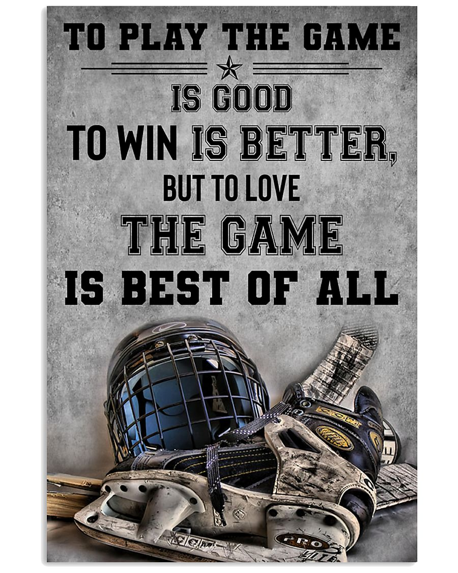 To Play The Game Is Good 11x17 Poster