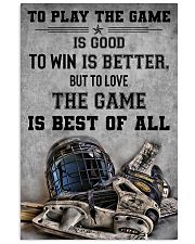 To Play The Game Is Good 11x17 Poster front