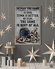 To Play The Game Is Good 11x17 Poster lifestyle-holiday-poster-1