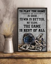 To Play The Game Is Good 11x17 Poster lifestyle-poster-3