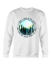 I Took A Walk In The Woods Crewneck Sweatshirt thumbnail
