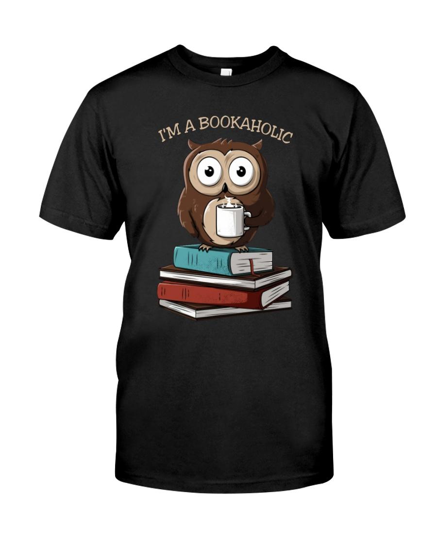 I Am A Bookaholic Classic T-Shirt