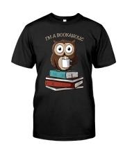 I Am A Bookaholic Classic T-Shirt front