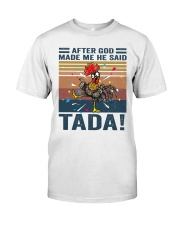 After God Made Me Classic T-Shirt thumbnail