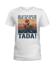 After God Made Me Ladies T-Shirt thumbnail
