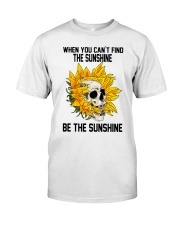 Be The Sunshine Classic T-Shirt front