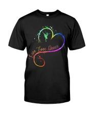 Live Love Dance Classic T-Shirt front