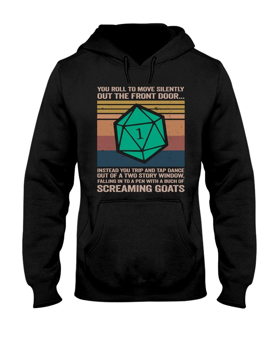 You Roll To Move Silently Hooded Sweatshirt