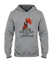 Relax We Are All Crazy Hooded Sweatshirt thumbnail