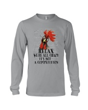 Relax We Are All Crazy Long Sleeve Tee thumbnail