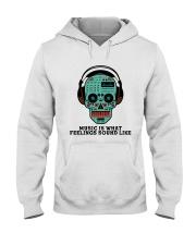 Music Is What Feeling Hooded Sweatshirt thumbnail