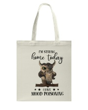 I'm Staying Home Today Tote Bag thumbnail