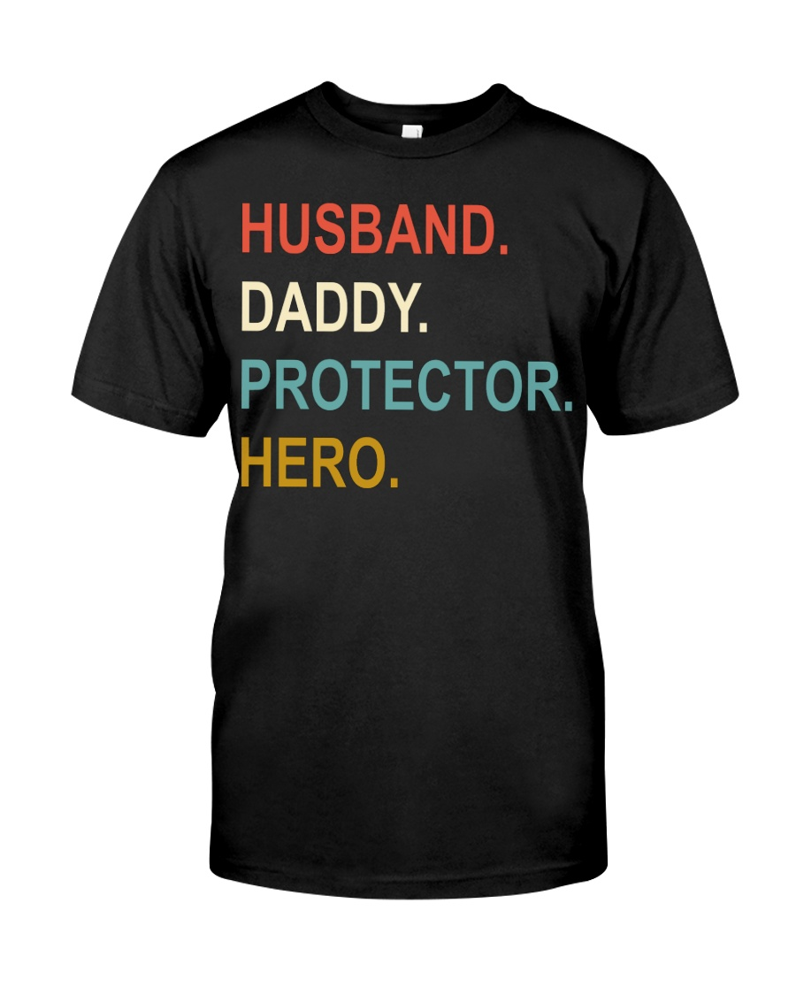 Husband Daddy Protector Hero Classic T-Shirt