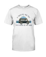 If Traveling Was Freedom Classic T-Shirt thumbnail