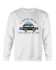 If Traveling Was Freedom Crewneck Sweatshirt thumbnail
