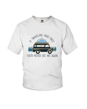 If Traveling Was Freedom Youth T-Shirt thumbnail