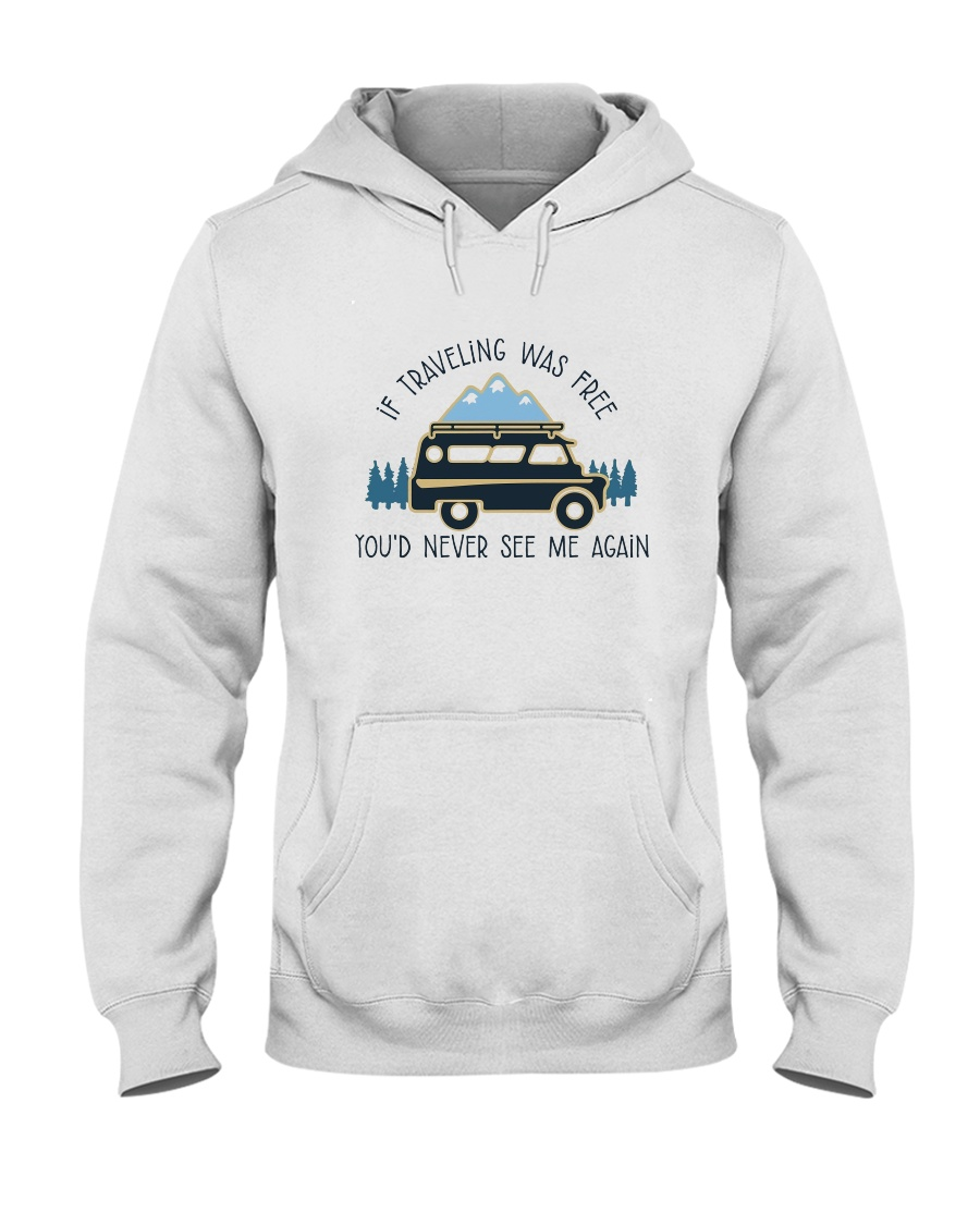 If Traveling Was Freedom Hooded Sweatshirt
