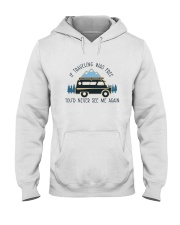 If Traveling Was Freedom Hooded Sweatshirt front