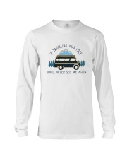 If Traveling Was Freedom Long Sleeve Tee thumbnail