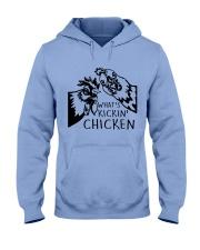 What's Kickin Chicken Hooded Sweatshirt front