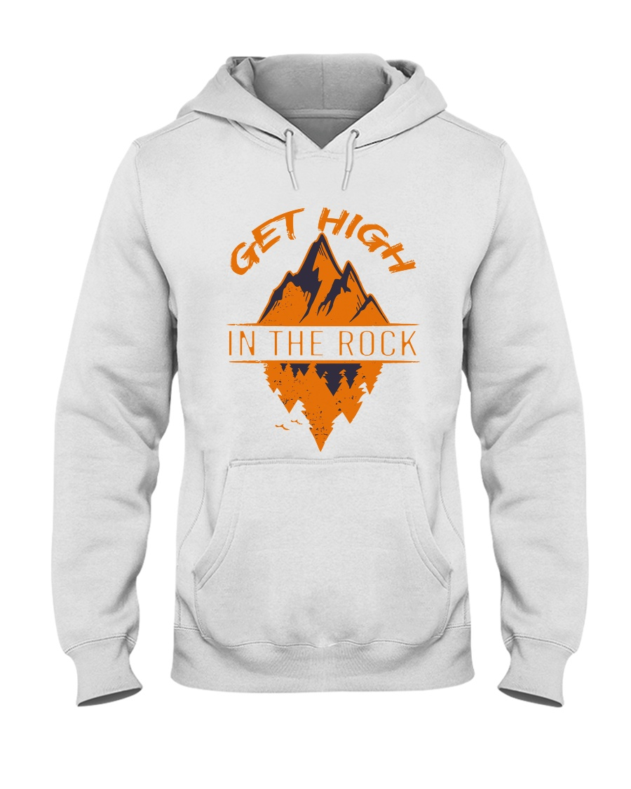 Get High In The Rock Hooded Sweatshirt