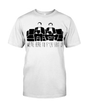 We Are Here Classic T-Shirt front