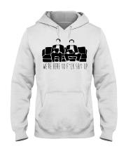 We Are Here Hooded Sweatshirt thumbnail