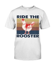 Ride The Rooster Classic T-Shirt front