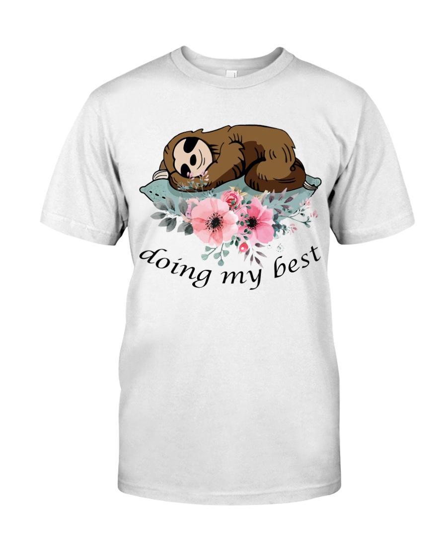 Doing My Best Classic T-Shirt