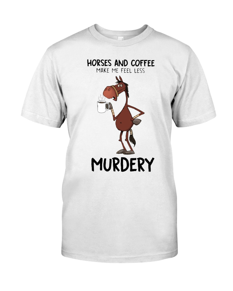 Horses And Coffee Classic T-Shirt