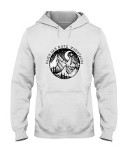 Faith Can Move Mountains Hooded Sweatshirt front
