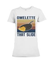 Omelette That Slide Premium Fit Ladies Tee thumbnail