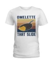 Omelette That Slide Ladies T-Shirt thumbnail