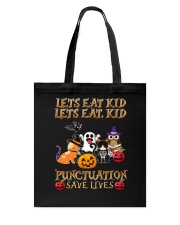 Punctuation Save Loves Tote Bag thumbnail