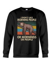 I Dont Like Morning People Crewneck Sweatshirt thumbnail