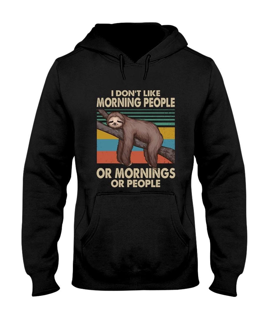 I Dont Like Morning People Hooded Sweatshirt