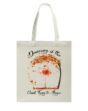 Dancing Is The Closest Thing Tote Bag thumbnail