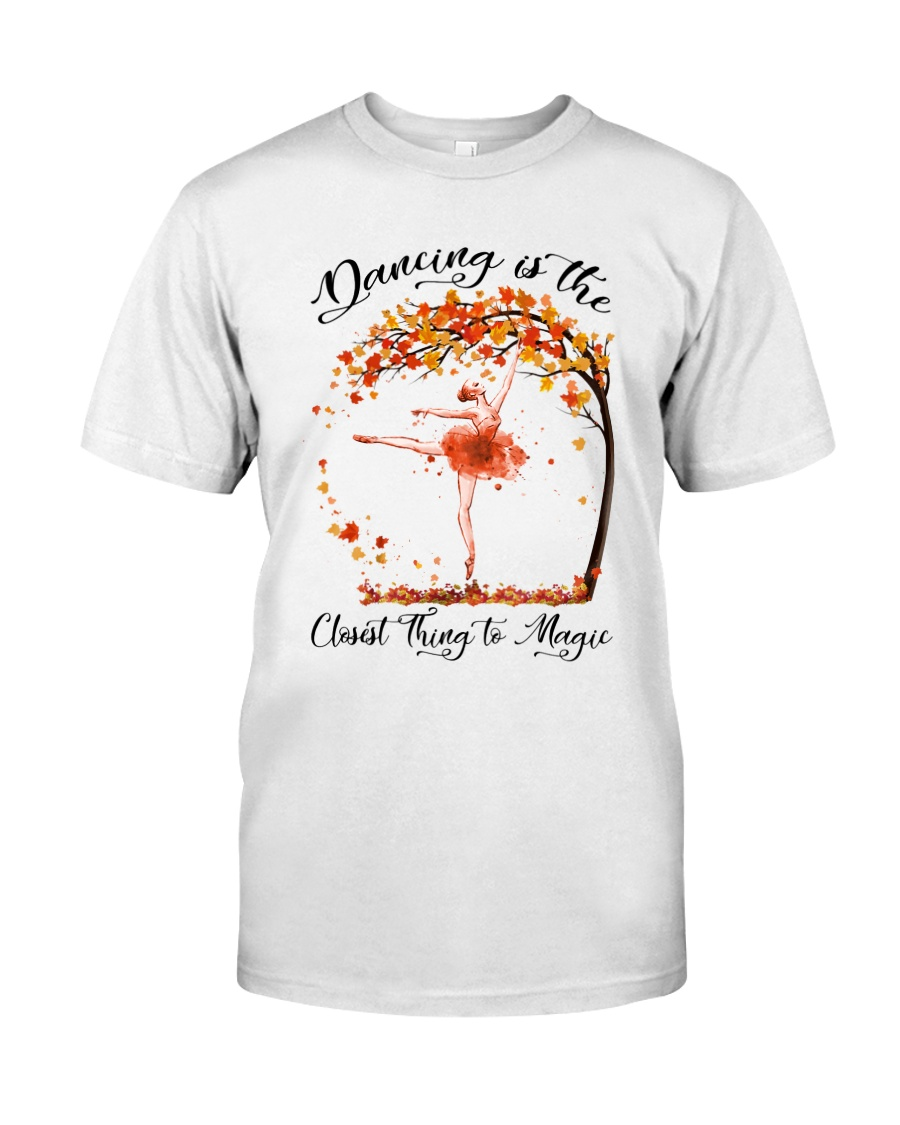 Dancing Is The Closest Thing Classic T-Shirt